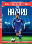 EDEN HAZARD - MOJ NOGOMETNI HEROJ - matt oldfield, tom oldfield