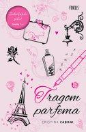 TRAGOM PARFEMA - cristina caboni