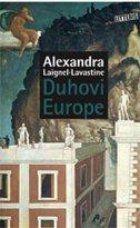 DUHOVI EUROPE - alexandra laignel lavastine