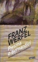 PJESMA O BERNARDICI - Povijesni roman o Lourdesu - franz werfel