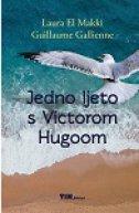 JEDNO LJETO S VICTOROM HUGOOM