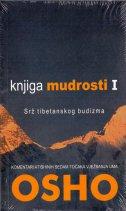 KNJIGA MUDROSTI I - Srž tibetanskog budizma - rajneesh osho