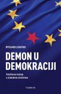 DEMON U DEMOKRACIJI - Totalitarne kušnje u slobodnim društvima