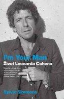 I´M YOUR MAN - ŽIVOT LEONARDA COHENA - sylvie simmons