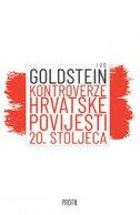 KONTROVERZE HRVATSKE POVIJESTI 20. STOLJEĆA - ivo goldstein