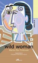 WILD WOMAN (eng) - marina šur puhlovski