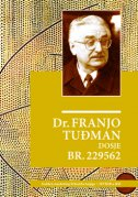 DR. FRANJO TUĐMAN - DOSJE BR. 229562