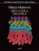 HRVATSKA GRAFIKA - mikica maštrović