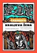LABUDICA - KRALJEVA ŽENA - ur. liobyte aldona