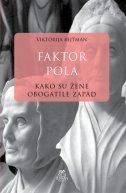 FAKTOR POLA - kako su žene obogatile zapad - victoria bateman