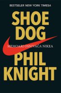 SHOE DOG - Memoari osnivača Nikea - phil knight