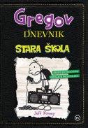 GREGOV DNEVNIK - STARA ŠKOLA - jeff kinney