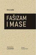 FAŠIZAM I MASE - ishay landa