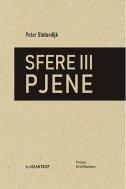 SFERE III PJENE - peter sloterdijk