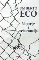 MIGRACIJE I NETOLERANCIJA - umberto eco