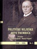 POLITIČKE BILJEŠKE ANTE TRUMBIĆA 1930.-1938. SV.I./II. - stjepan matković, marko prir. trogrlić
