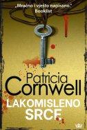LAKOMISLENO SRCE - patricia cornwell