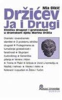 DRŽIĆEV JA I DRUGI - Etnička drugost i grotesknost u dramskom djelu Marina Držića - mia đikić