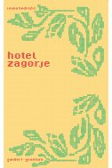 HOTEL ZAGORJE - ivana bodrožić