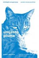 UMJESTO PISMA - christophe van gerrewey