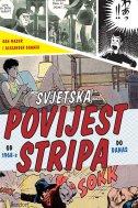 SVJETSKA POVIJEST STRIPA OD 1968. DO DANAS - 2. izdanje - dan mazur, alexander danner