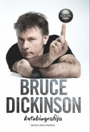 ČEMU SLUŽI OVAJ GUMB? - Autobiografija pjevača Iron Maidena - bruce dickinson