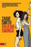 VRIJEME SWINGA - zadie smith
