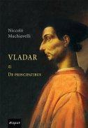 VLADAR ILI DE PRINCIPATIBUS - niccolo machiavelli