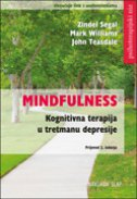 MINDFULNESS - Kognitivna terapija u tretmanu depresije - mark williams, john teasdale, zindel segal