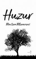 HUZUR - martina mlinarević