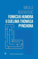 FUNKCIJA HUMORA U DJELIMA THOMASA PYNCHONA - nikola novaković