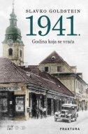 1941. GODINA KOJA SE VRAĆA - slavko goldstein