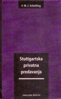 STUTTGARTSKA PRIVATNA PREDAVANJA - friedrich wilhelm j. schelling