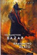VELIČANSTVENI BAZAR - Brayanovo zlato - peter v. brett