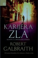 KARIJERA ZLA - robert galbraith