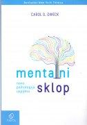 MENTALNI SKLOP - Nova psihologija uspjeha - carol s. dweck