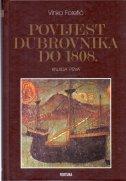 POVIJEST DUBROVNIKA DO 1808. I/II - vinko foretić