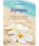 HO OPONOPONO - havajski obred opraštanja kao ključ ispunjenog života - ulrich emil dupree