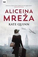 ALICEINA MREŽA - kate quinn
