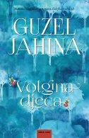 VOLGINA DJECA - guzel jahina