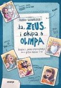 JA, ZEUS, I EKIPA S OLIMPA - frank schwieger, ilustr. ramona wultschner