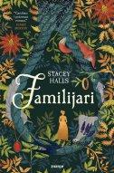 FAMILIJARI - stacey halls