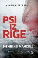 PSI IZ RIGE - henning mankell