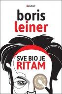 SVE BIO JE RITAM - boris leiner, davor (ilustr.) schunk