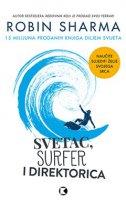 SVETAC, SURFER I DIREKTORICA - robin sharma
