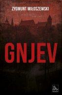 GNJEV - zygmunt miloszewski