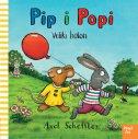 PIP I POPI - VELIKI BALON - axel scheffler