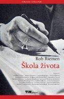 ŠKOLA ŽIVOTA (2.izdanje) - rob riemen