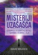 MISTERIJI UZAŠAŠĆA - Otkriva kozmičku bitku između dobra i zla - david wilcock