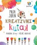 KREATIVNI KUTAK - Priručnik za male i velike kreativce - maja jurin